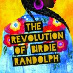 [PDF] [EPUB] The Revolution of Birdie Randolph Download