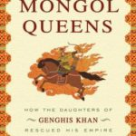[PDF] [EPUB] The Secret History of the Mongol Queens: How the Daughters of Genghis Khan Rescued His Empire Download