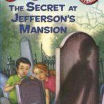 [PDF] [EPUB] The Secret at Jefferson's Mansion (Capital Mysteries #11) Download