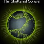 [PDF] [EPUB] The Shattered Sphere (The Soul Sphere #1) Download