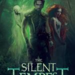 [PDF] [EPUB] The Silent Tempest (Embers of Illeniel, #2) Download