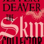 [PDF] [EPUB] The Skin Collector  (Lincoln Rhyme, #11) Download