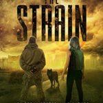 [PDF] [EPUB] The Strain (Dominion of Ash #0.5) Download