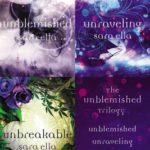 [PDF] [EPUB] The Unblemished Trilogy: Unblemished, Unraveling, Unbreakable Download