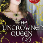 [PDF] [EPUB] The Uncrowned Queen Download