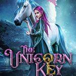 [PDF] [EPUB] The Unicorn Key (Realm of Light and Fire, #1) Download