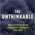 [PDF] [EPUB] The Unthinkable: Who Survives When Disaster Strikes – and Why Download