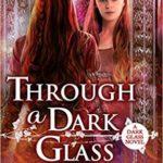 [PDF] [EPUB] Through a Dark Glass Download