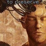 [PDF] [EPUB] To Preserve (I, Robot: Reichert, #3) Download