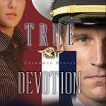 [PDF] [EPUB] True Devotion (Uncommon Heroes #1) Download
