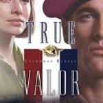 [PDF] [EPUB] True Valor (Uncommon Heroes #2) Download