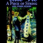 [PDF] [EPUB] Une Vie, A Piece Of String And Other Stories Download