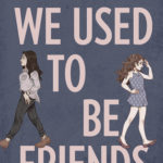 [PDF] [EPUB] We Used to Be Friends Download