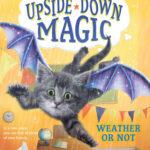 [PDF] [EPUB] Weather or Not (Upside-Down Magic, #5) Download