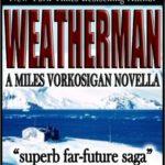 [PDF] [EPUB] Weatherman (Vorkosigan Saga, #5.4) Download