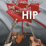 [PDF] [EPUB] What Is Hip?: The Life and Times of the Tragically Hip Download