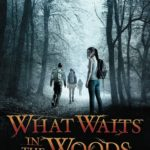 [PDF] [EPUB] What Waits in the Woods Download