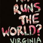 [PDF] [EPUB] Who Runs the World? Download