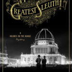 [PDF] [EPUB] World's Greatest Sleuth! (Holmes on the Range, #5) Download