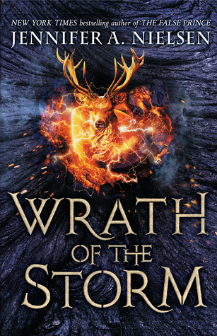 [PDF] [EPUB] Wrath of the Storm (Mark of the Thief, #3) Download by Jennifer A. Nielsen