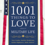 [PDF] [EPUB] 1001 Things to Love About Military Life Download