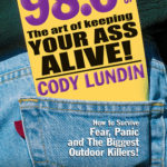 [PDF] [EPUB] 98.6 Degrees: The Art of Keeping Your Ass Alive Download
