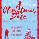 [PDF] [EPUB] A Christmas Date (First Comes Love #3) Download
