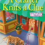 [PDF] [EPUB] A Crafter Knits a Clue (A Handcrafted Mystery #1) Download