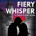 [PDF] [EPUB] A Fiery Whisper (Tildas Islands #1) Download