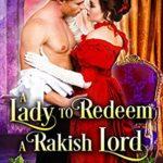 [PDF] [EPUB] A Lady to Redeem a Rakish Lord Download