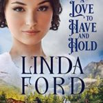 [PDF] [EPUB] A Love to Have and to Hold (Glory, Montana Book 4) Download