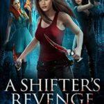 [PDF] [EPUB] A Shifter's Revenge (Rouen Chronicles #3) Download