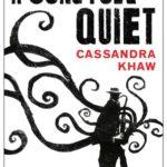 [PDF] [EPUB] A Song for Quiet (Persons Non Grata, #2) Download