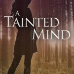 [PDF] [EPUB] A Tainted Mind (Windsor, #1) Download