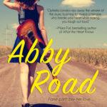 [PDF] [EPUB] Abby Road (Abby Road, #1) Download