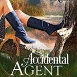 [PDF] [EPUB] Accidental Agent (River's End Ranch, #3) Download