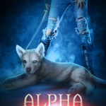 [PDF] [EPUB] Alpha Ascendant (Wolf Rampant, #3) Download