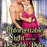 [PDF] [EPUB] An Unforgettable Night with the Desirable Duke Download
