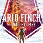 [PDF] [EPUB] Arlo Finch in the Valley of Fire Download