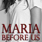 [PDF] [EPUB] BEFORE US – Maria's Story : A Broken Novella (The Broken Series) Download