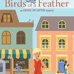 [PDF] [EPUB] Belinda Blake and the Birds of a Feather (Exotic Pet-Sitter #3) Download