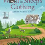 [PDF] [EPUB] Belinda Blake and the Wolf in Sheep's Clothing (Exotic Pet-Sitter #2) Download