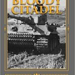 [PDF] [EPUB] Bloody Citadel: April-July 1943: The Road to Kursk Download