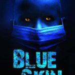 [PDF] [EPUB] Blue Skin (Blue Skin, #3) Download
