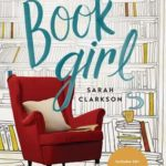 [PDF] [EPUB] Book Girl: A Journey Through the Treasures and Transforming Power of a Reading Life Download