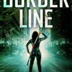 [PDF] [EPUB] Border Line (Gia Santella #8) Download