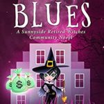 [PDF] [EPUB] Boss Blues (Sunnyside Retired Witches Community Book 5) Download