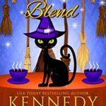 [PDF] [EPUB] Broomstick Blend (Paramour Bay  #8) Download
