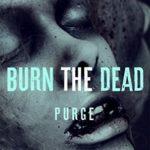[PDF] [EPUB] Burn the Dead: Purge (The Zombie Saga #2) Download
