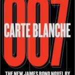 [PDF] [EPUB] Carte Blanche (James Bond Extended Series, #45) Download